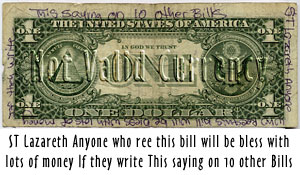 ST Lazareth Anyone / who Ree this bill will be bless with lots of money / If they write / This saying on 10 other Bills [sic]